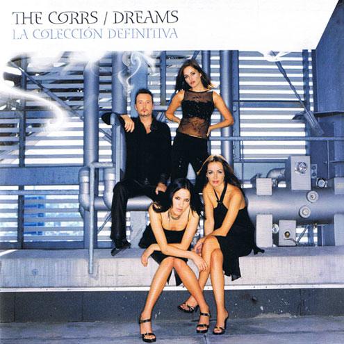 Dreams La Colleccion Definitiva 5101198802 Corrs4ever