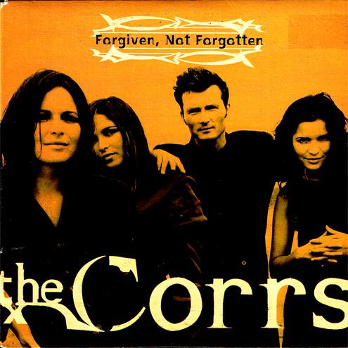 Forgiven Not Forgotten 7567 95687 2 Corrs4ever